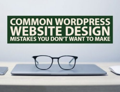 Common WordPress Website Design Mistakes You Don't Want To Make